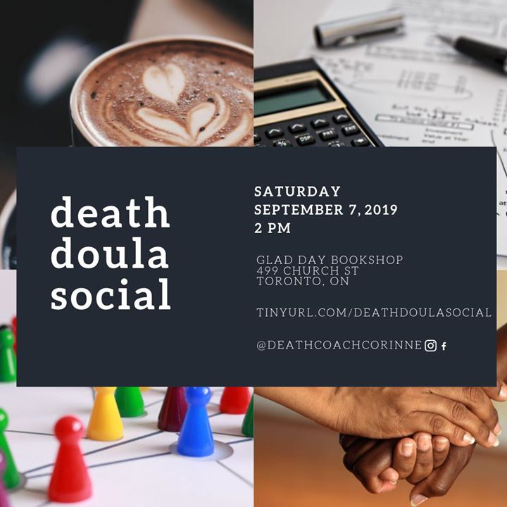Unofficial Death Doula Social à Toronto le sam.  7 septembre 2019 de 14h00 à 16h00 (Rencontres / Débats Gay, Lesbienne, Trans, Bi)
