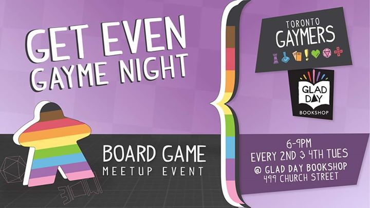 Get Even Gayme Night - A Twice Monthly Drop-In Board Games Event a Toronto le mar  9 luglio 2019 18:00-21:00 (After-work Gay, Lesbica, Trans, Bi)