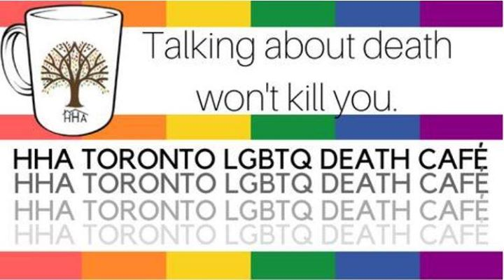 LGBTQ Death Cafe a Toronto le lun 22 luglio 2019 19:00-21:00 (After-work Gay, Lesbica, Trans, Bi)