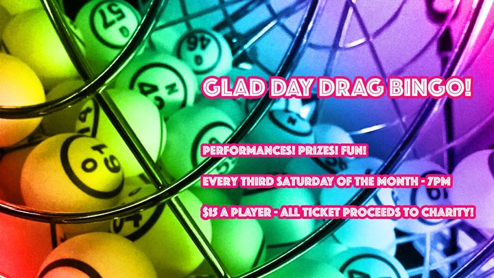 多伦多Glad Day Drag Bingo!2019年 7月15日,19:00(男同性恋, 女同性恋, 变性, 双性恋 下班后的活动)
