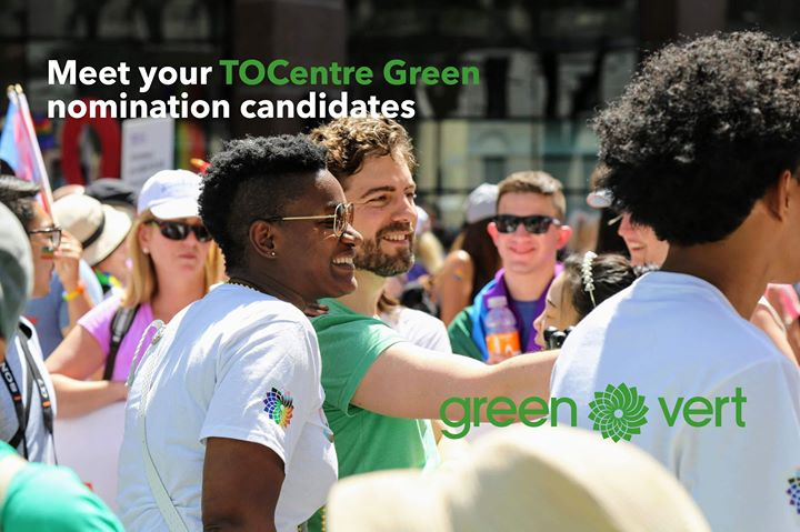 Toronto Centre Greens Meet & Greet: Nomination Candidates à Toronto le mer.  3 juillet 2019 de 19h00 à 22h00 (Rencontres / Débats Gay, Lesbienne, Trans, Bi)