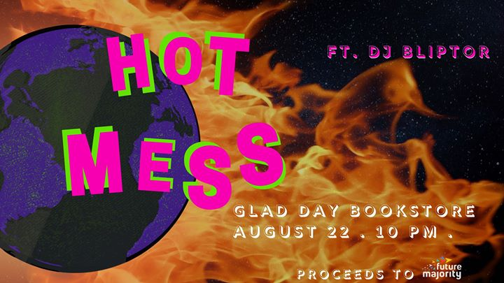 Hot Mess in Toronto le Thu, August 22, 2019 from 10:00 pm to 02:00 am (After-Work Gay, Lesbian, Trans, Bi)