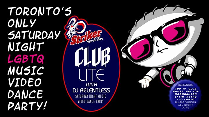 CLUB LITE with DJ Relentless in Toronto le Sat, November 16, 2019 from 10:00 pm to 02:00 am (Clubbing Gay)