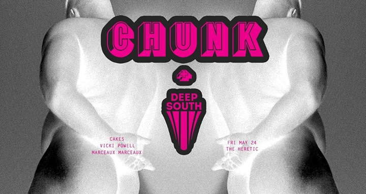 Deep South presents CHUNK à Atlanta le ven. 24 mai 2019 de 22h00 à 03h00 (Clubbing Gay, Bear)