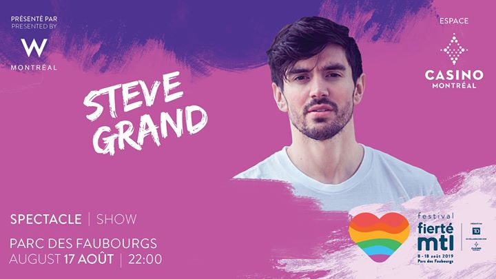 Festival Fierté Montréal – Steve Grand in Montreal le Sat, August 17, 2019 from 10:00 pm to 11:00 pm (Show Gay, Lesbian)