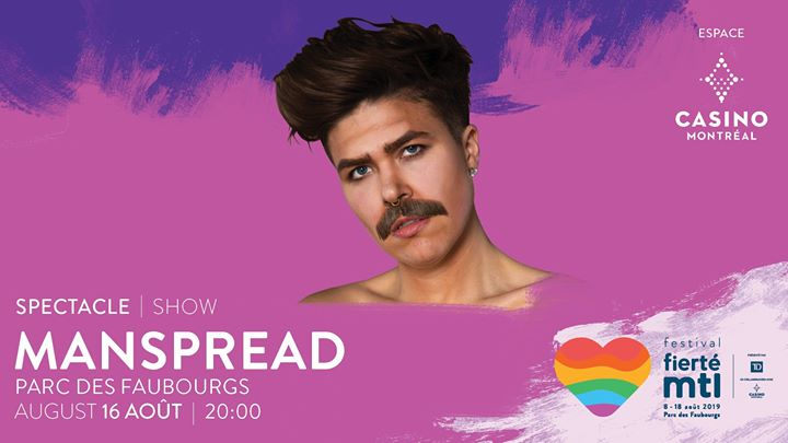 Festival Fierté Montréal – ManSpread in Montreal le Fri, August 16, 2019 from 08:00 pm to 09:00 pm (Show Gay, Lesbian)