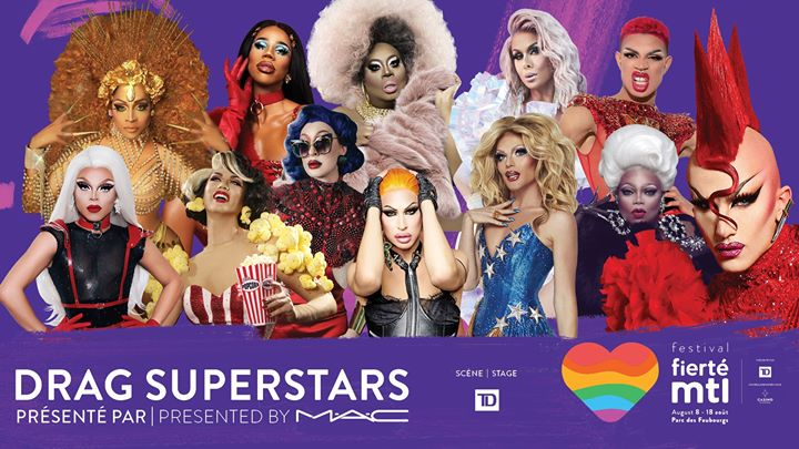 Fierté Montréal - Drag Superstars présenté par MAC in Montreal le Thu, August 15, 2019 from 08:00 pm to 11:00 pm (Show Gay, Lesbian)
