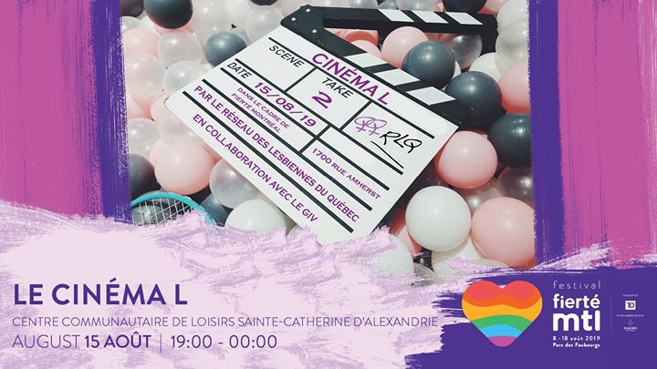 Festival Fierté Montréal - Le Cinéma L in Montreal le Thu, August 15, 2019 from 07:00 pm to 11:00 pm (Cinema Gay, Lesbian)