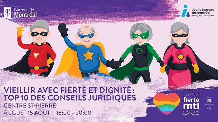 Festival Fierté Montréal - Vieillir avec fierté et dignité in Montreal le Thu, August 15, 2019 from 06:00 pm to 08:00 pm (Meetings / Discussions Gay, Lesbian)