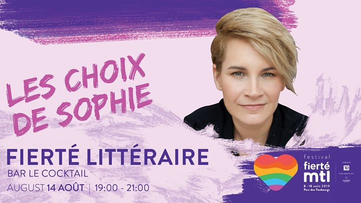 Festival Fierté Montréal-Fierté littéraire: Les choix de Sophie en Montreal le mié 14 de agosto de 2019 19:00-21:00 (Curso práctico Gay, Lesbiana)
