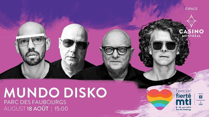 Festival Fierté Montréal – Mundo Disko in Montreal le Sun, August 18, 2019 from 03:00 pm to 11:00 pm (Show Gay, Lesbian)