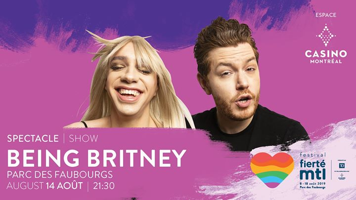 Festival Fierté Montréal – Being Britney in Montreal le Wed, August 14, 2019 from 09:30 pm to 11:00 pm (Show Gay, Lesbian)