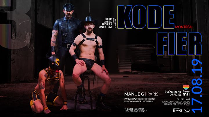 KODE : FIER III in Montreal le Sat, August 17, 2019 from 10:00 pm to 03:00 am (Clubbing Gay, Lesbian)