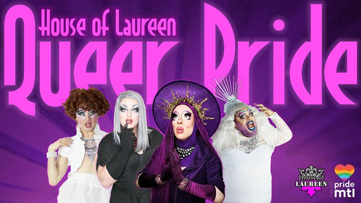 Queer Pride - HoL Drag Show a Montreal le sab 17 agosto 2019 22:00-23:59 (Spettacolo Gay, Lesbica)