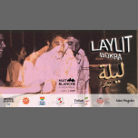 Laylit bokra - Nuit blanche à Montréal in Montreal le Sat, March  2, 2019 from 10:00 pm to 03:00 am (Clubbing Gay, Lesbian)