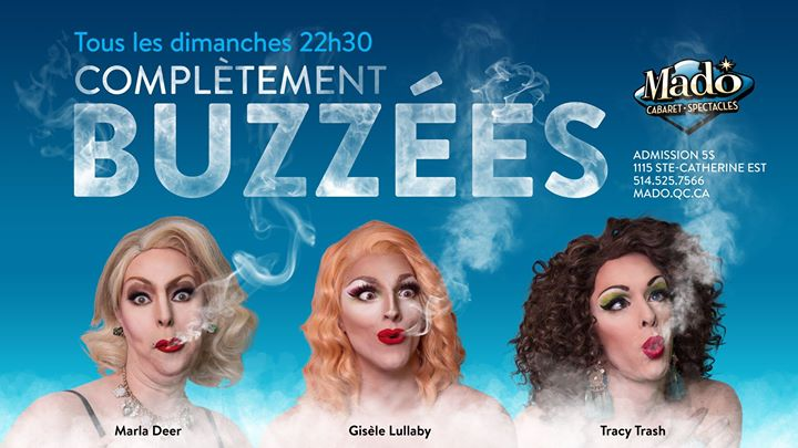 Complètement Buzzées in Montreal le Sun, August  4, 2019 from 10:30 pm to 03:00 am (Show Gay)