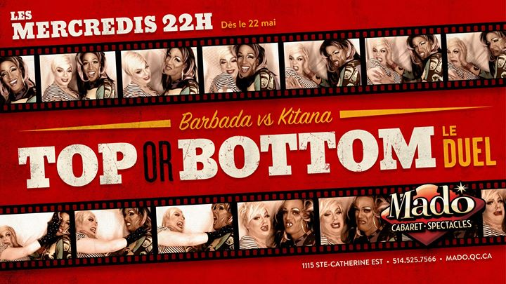 Top or Bottom: Le duel! in Montreal le Wed, August 14, 2019 from 10:00 pm to 01:00 am (Show Gay)