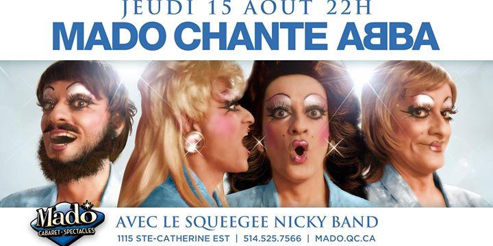 Mado chante ABBA en Montreal le jue 15 de agosto de 2019 a las 22:00 (Espectáculo Gay)