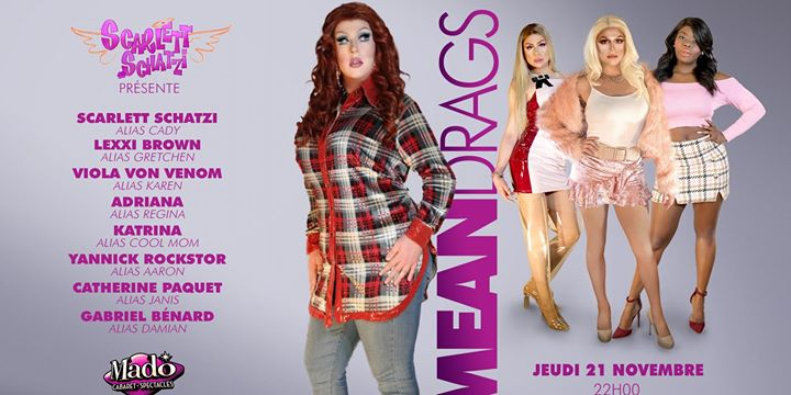 Scarlett Schatzi présente : Meandrags in Montreal le Thu, November 21, 2019 from 10:00 pm to 02:00 am (Show Gay)