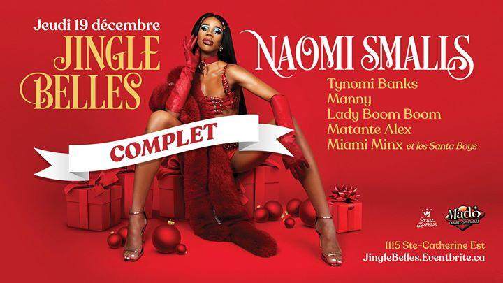 Naomi Smalls: Jingle Belles ! in Montreal le Thu, December 19, 2019 from 08:00 pm to 01:00 am (Show Gay)