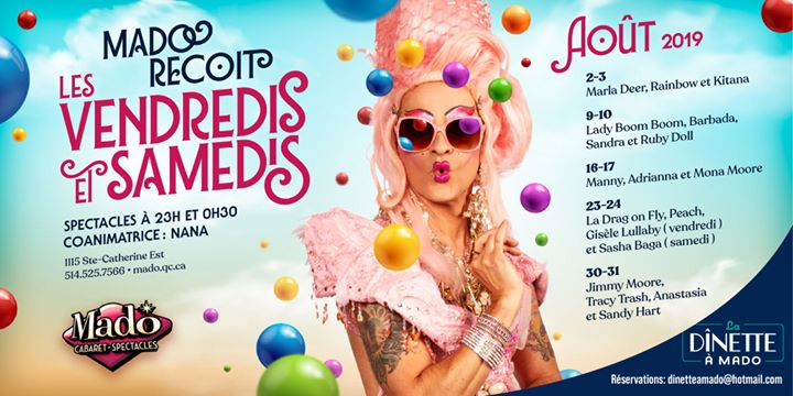 Mado Reçoit- samedi 3 août 2019 en Montreal le sáb  3 de agosto de 2019 22:30-03:00 (Espectáculo Gay)