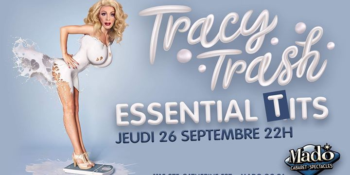 Tracy Trash présente : Essential Tits in Montreal le Thu, September 26, 2019 from 10:00 pm to 02:30 am (Show Gay)