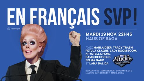 En Français SVP! in Montreal le Tue, November 19, 2019 from 10:00 pm to 02:30 pm (Show Gay)