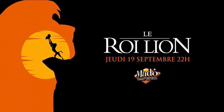 Stivy Schatzi présente: Le Roi Lion in Montreal le Thu, September 19, 2019 from 10:00 pm to 01:00 am (Show Gay)