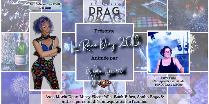 En Mode Drag présente: La Revue Drag 2019 in Montreal le Wed, December 18, 2019 from 10:00 pm to 02:00 am (Show Gay)