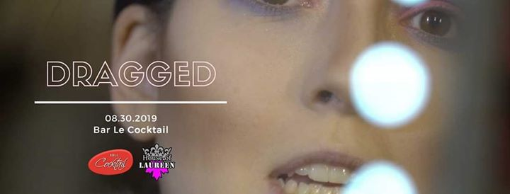 Dragged - MTL Drag documentary screening and show! à Montréal le ven. 30 août 2019 de 20h00 à 22h00 (After-Work Gay, Lesbienne)