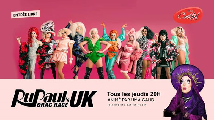 Rupaul's Drag Race UK au Cocktail à Montréal le jeu. 14 novembre 2019 de 20h00 à 21h00 (After-Work Gay, Lesbienne)