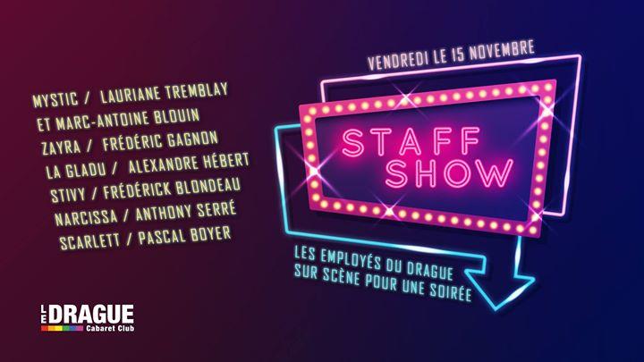 Le Staff Show a Quebec le ven 15 novembre 2019 23:00-03:00 (Spettacolo Gay)