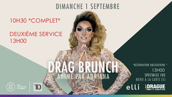 魁北克Drag Brunch2019年10月 1日,10:30(男同性恋 早午餐)