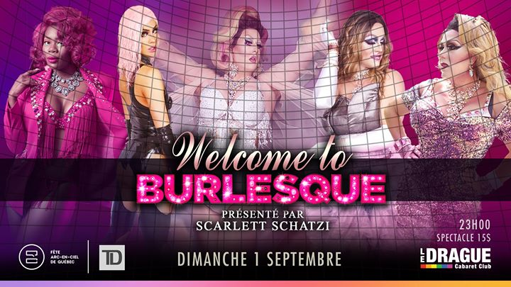 Welcome to burlesque / Fête Arc-en-ciel de Québec à Québec le dim.  1 septembre 2019 de 23h00 à 02h00 (Spectacle Gay)