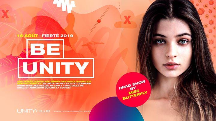 Be Unity ★ UNITY à Montréal le ven. 16 août 2019 de 22h00 à 03h00 (Clubbing Gay)
