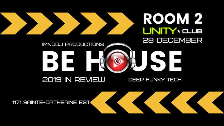 Be House - 2019 in Review em Montreal le sáb, 28 dezembro 2019 22:00-03:00 (Clubbing Gay)