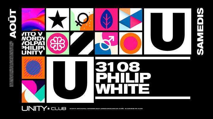 Philip White ★ UNITY à Montréal le sam. 31 août 2019 de 22h00 à 03h00 (Clubbing Gay)