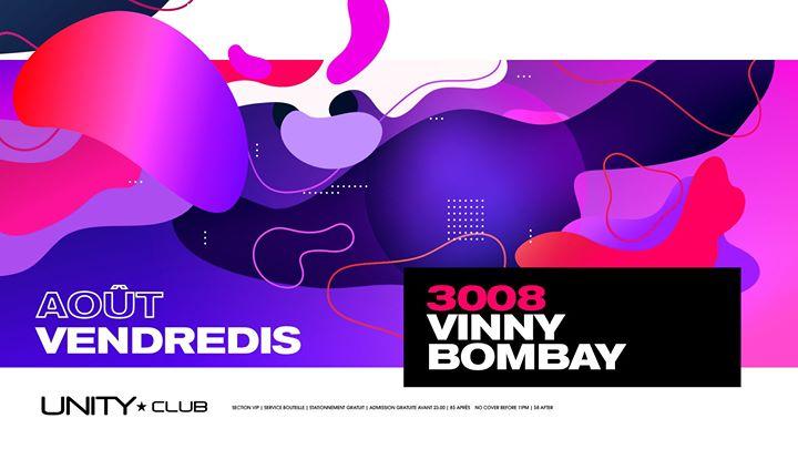 Vinny Bombay ★ UNITY à Montréal le ven. 30 août 2019 de 22h00 à 03h00 (Clubbing Gay)
