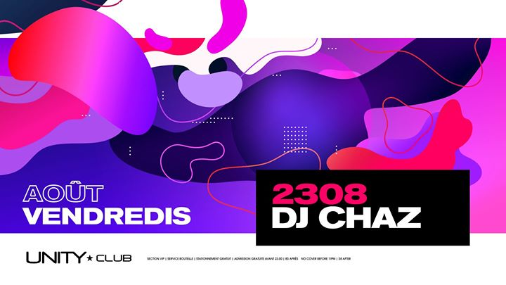 DJ Chaz ★ UNITY in Montreal le Fr 23. August, 2019 22.00 bis 03.00 (Clubbing Gay)