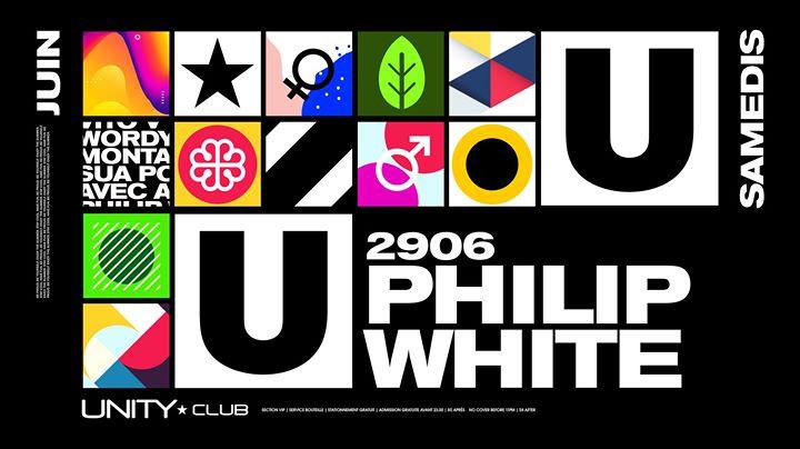 Philip White ★ UNITY in Montreal le Sa 29. Juni, 2019 22.00 bis 03.00 (Clubbing Gay)