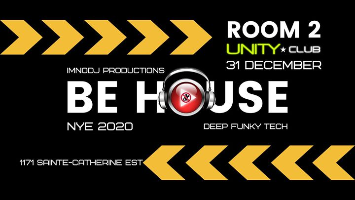 Be House - NYE 2020 em Montreal le ter, 31 dezembro 2019 21:00-03:00 (Clubbing Gay)