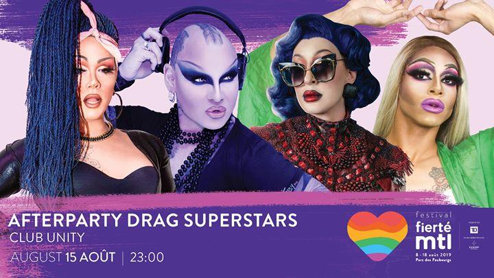 Festival Fierté Montréal - Afterparty Drag Superstars à Montréal le jeu. 15 août 2019 de 23h00 à 03h00 (Clubbing Gay)