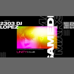 DJ Lopez ★ UNITY in Montreal le Sat, March 23, 2019 from 10:00 pm to 03:00 am (Clubbing Gay)