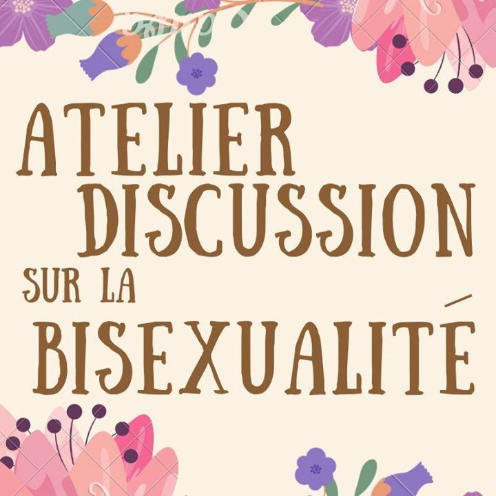 Atelier discussion sur la bisexualité/ Group discussion in Montreal le Fri, November 15, 2019 from 06:00 pm to 08:00 pm (Workshop Gay, Lesbian)