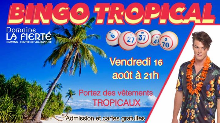 Bingo Tropical in Sainte-Julienne le Fri, August 16, 2019 at 09:00 pm (Clubbing Gay, Bear)