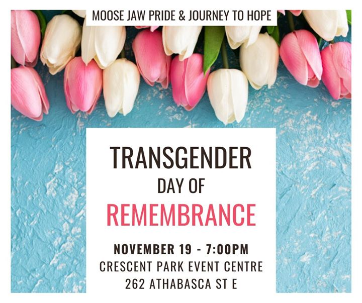 Transgender Day of Remembrance a Moose Jaw le mar 19 novembre 2019 19:00-20:00 (Incontri / Dibatti Gay, Lesbica)