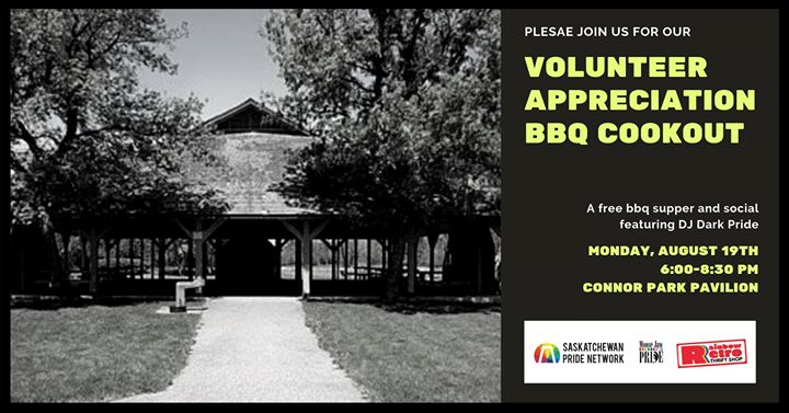 Volunteer Appreciation Cookout a Moose Jaw le lun 19 agosto 2019 18:00-20:30 (Incontri / Dibatti Gay, Lesbica)