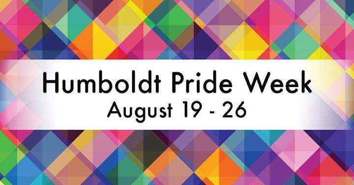 Humboldt Pride Week 2019 in Humboldt from 19 til August 26, 2019 (Meetings / Discussions Gay, Lesbian)