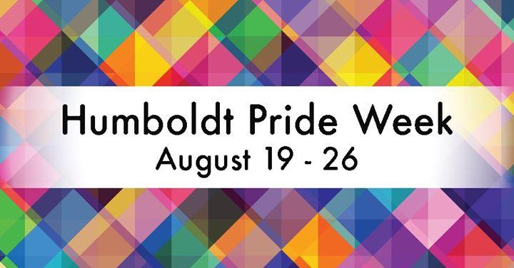 HumboldtHumboldt Pride Week 2019从2019年12月26日到19日(男同性恋, 女同性恋 见面会/辩论)