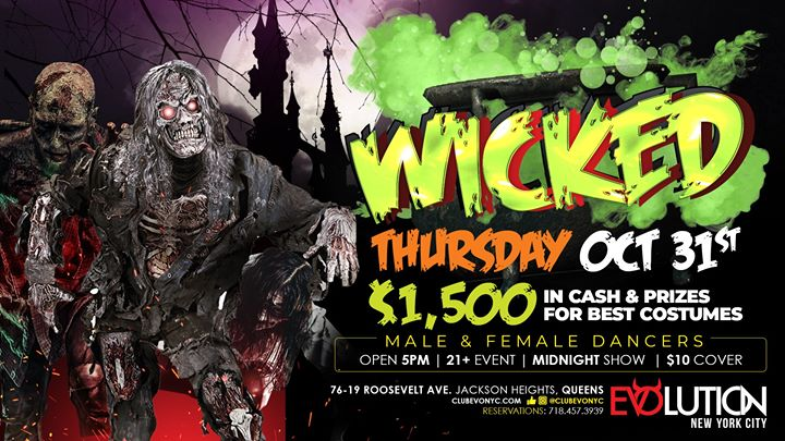 Wicked (Halloween Night) 1,500 in Cash & Prizes à New York le jeu. 31 octobre 2019 de 17h00 à 04h00 (Clubbing Gay)